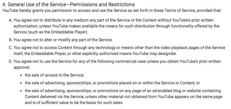 YouTube Terms of Service: General Use of the Service - Permissions and Restrictions clause